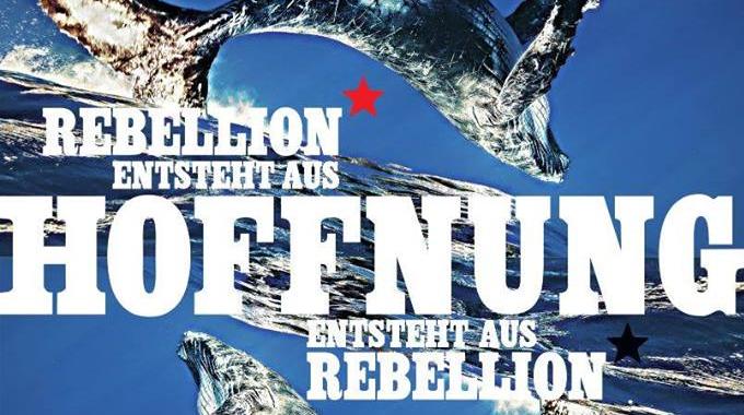 banner_rebellionentstehtaushoffnung_IL.Rostock